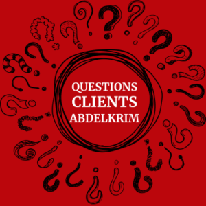 Questions Clients Abdelkrim