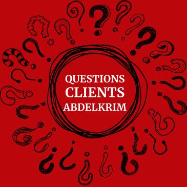 Questions Clients Abdelkrim