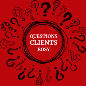 Questions Clients Rosy