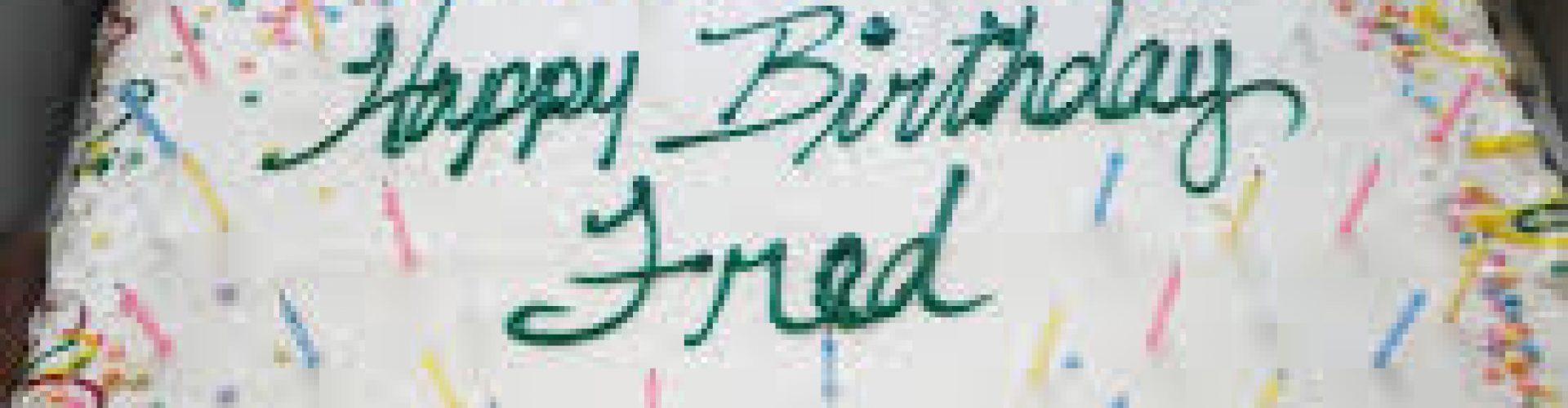 Happy Birthday Fred